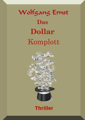 Das Dollarkomplott