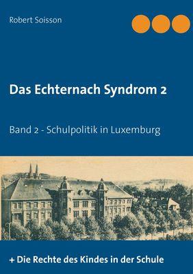 Das Echternach-Syndrom 2