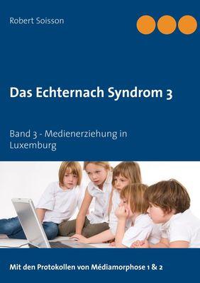 Das Echternach Syndrom 3