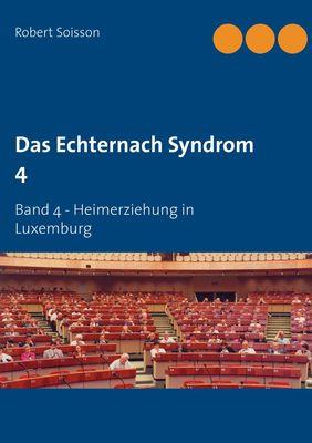 Das Echternach Syndrom 4