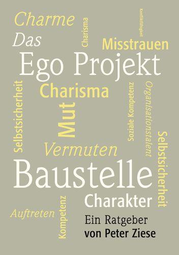 Das Ego Projekt