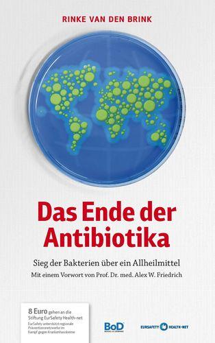 Das Ende der Antibiotika