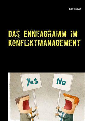 Das Enneagramm im Konfliktmanagement