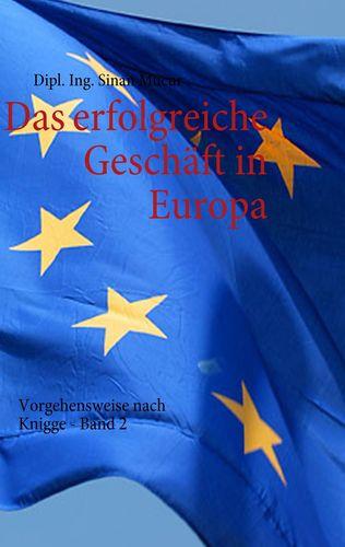 Das erfolgreiche Geschäft in Europa - Band 2