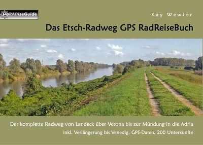 Das Etsch-Radweg GPS RadReiseBuch