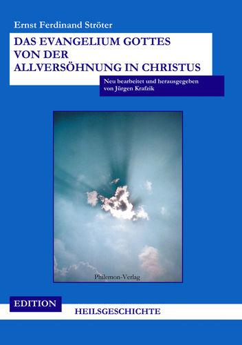 Das Evangelium Gottes von der Allversöhnung in Christus