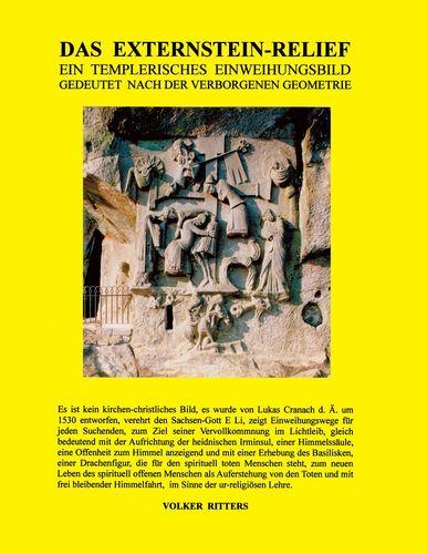 Das Externstein-Relief - Ein templerisches Einweihungsbild gedeutet nach der verborgenen Geometrie