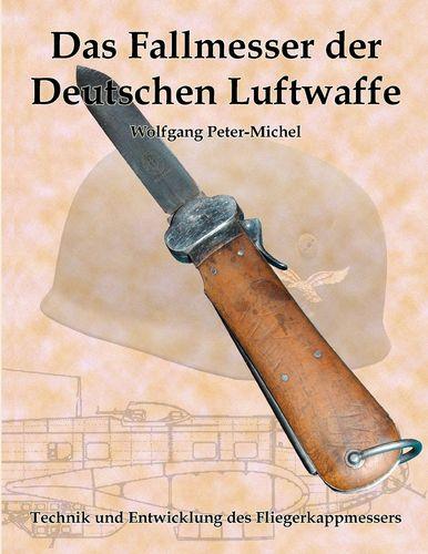 Das Fallmesser der Deutschen Luftwaffe