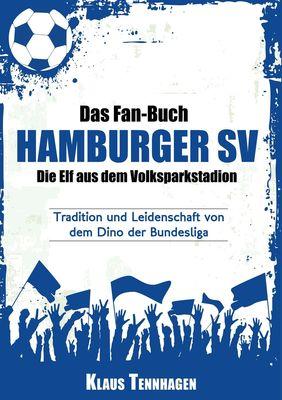 Das Fan-Buch Hamburger SV - Die Elf aus dem Volksparkstadion
