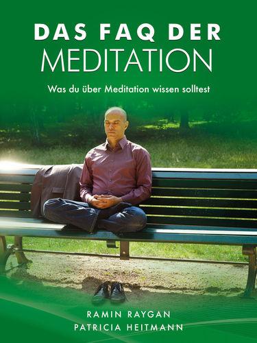Das FAQ der Meditation