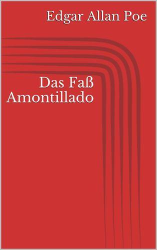 Das Faß Amontillado