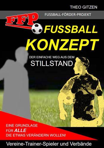 Das FFP Fußball Konzept