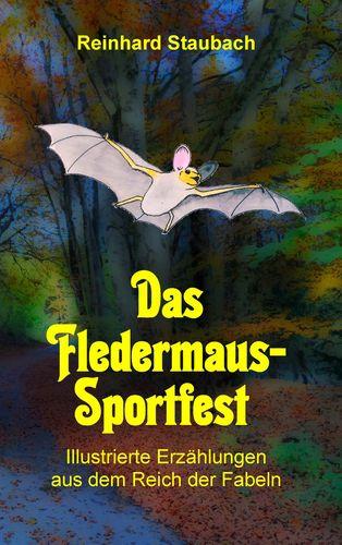 Das Fledermaus-Sportfest