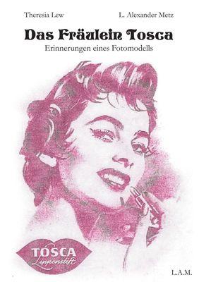 Das Fräulein Tosca
