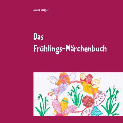 Das Frühlings-Märchenbuch