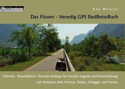 Das Füssen - Venedig GPS RadReiseBuch