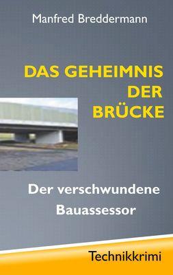 Das Geheimnis der Brücke
