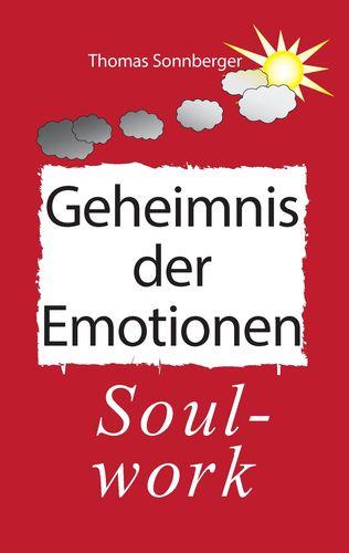 Das Geheimnis der Emotionen