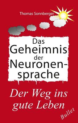 Das Geheimnis der Neuronensprache