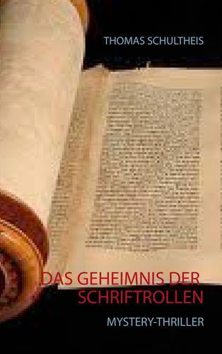 Das Geheimnis der Schriftrollen