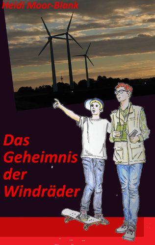 Das Geheimnis der Windräder