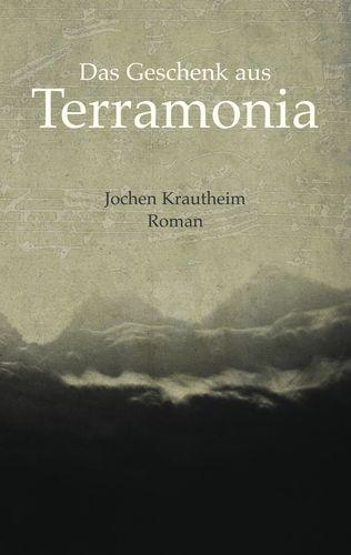 Das Geschenk aus Terramonia