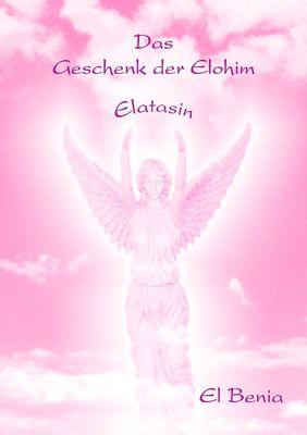 Das Geschenk der Elohim