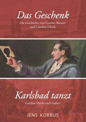 Das Geschenk & Karlsbad tanzt