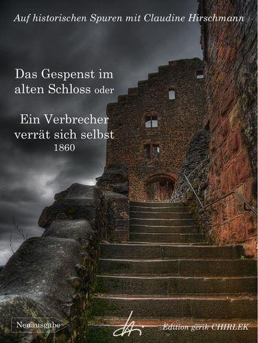 Das Gespenst im alten Schloss oder Ein Verbrecher verrät sich selbst