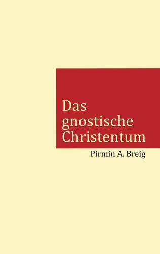 Das gnostische Christentum