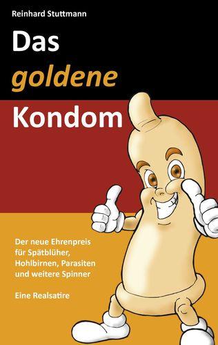 Das goldene Kondom