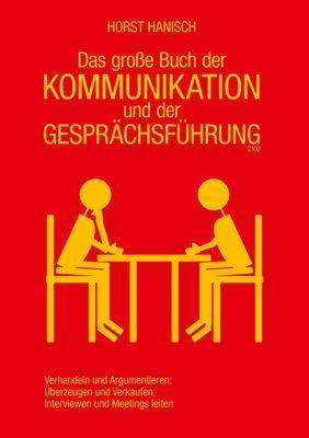 Das große Buch der Kommunikation und der Gesprächsführung 2100