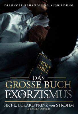 Das große Buch des Exorzismus