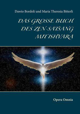 Das große Buch des Zen-Satsang mit Ishvara