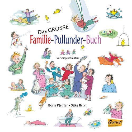 Das große Familie-Pullunder-Buch - Vorlesegeschichten
