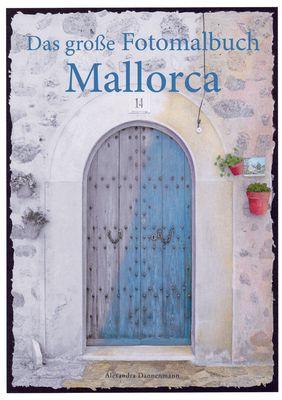 Das große Fotomalbuch Mallorca