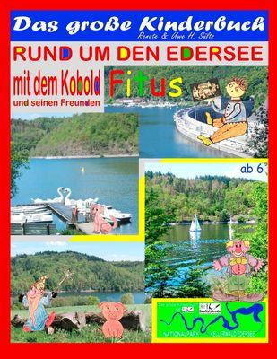 Das große Kinderbuch - Rund um den Edersee mit dem Kobold Fitus und seinen Freunden