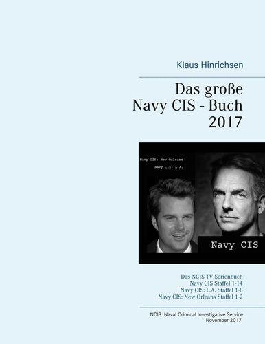 Das große Navy CIS - Buch 2017