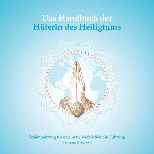 Das Handbuch der Hüterin des Heiligtums