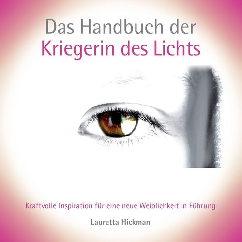 Das Handbuch der Kriegerin des Lichts