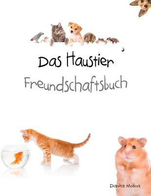 Das Haustier Freundschaftsbuch