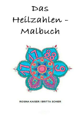 Heilzahlen - Malbuch