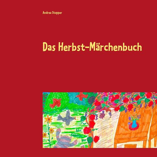 Das Herbst-Märchenbuch