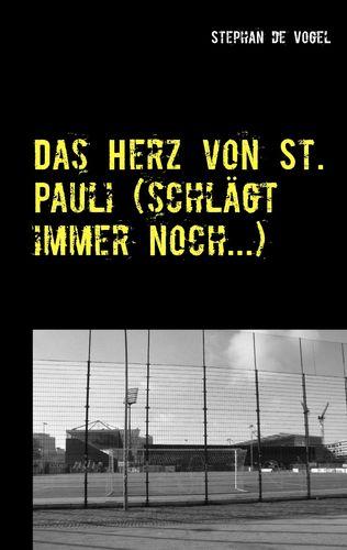Das Herz von St. Pauli (schlägt immer noch...)