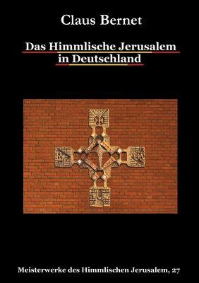 Das Himmlische Jerusalem in Deutschland