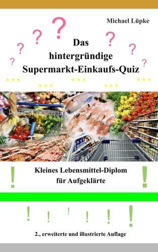 Das hintergründige Supermarkt-Einkaufs-Quiz