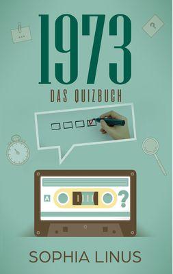Das Jahr 1973