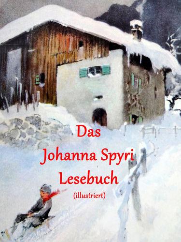 Das Johanna Spyri Lesebuch