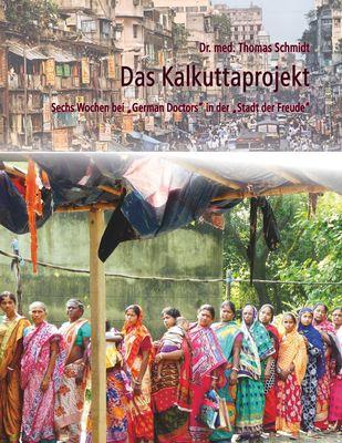 Das Kalkuttaprojekt