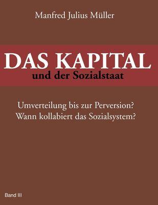 DAS KAPITAL und der Sozialstaat